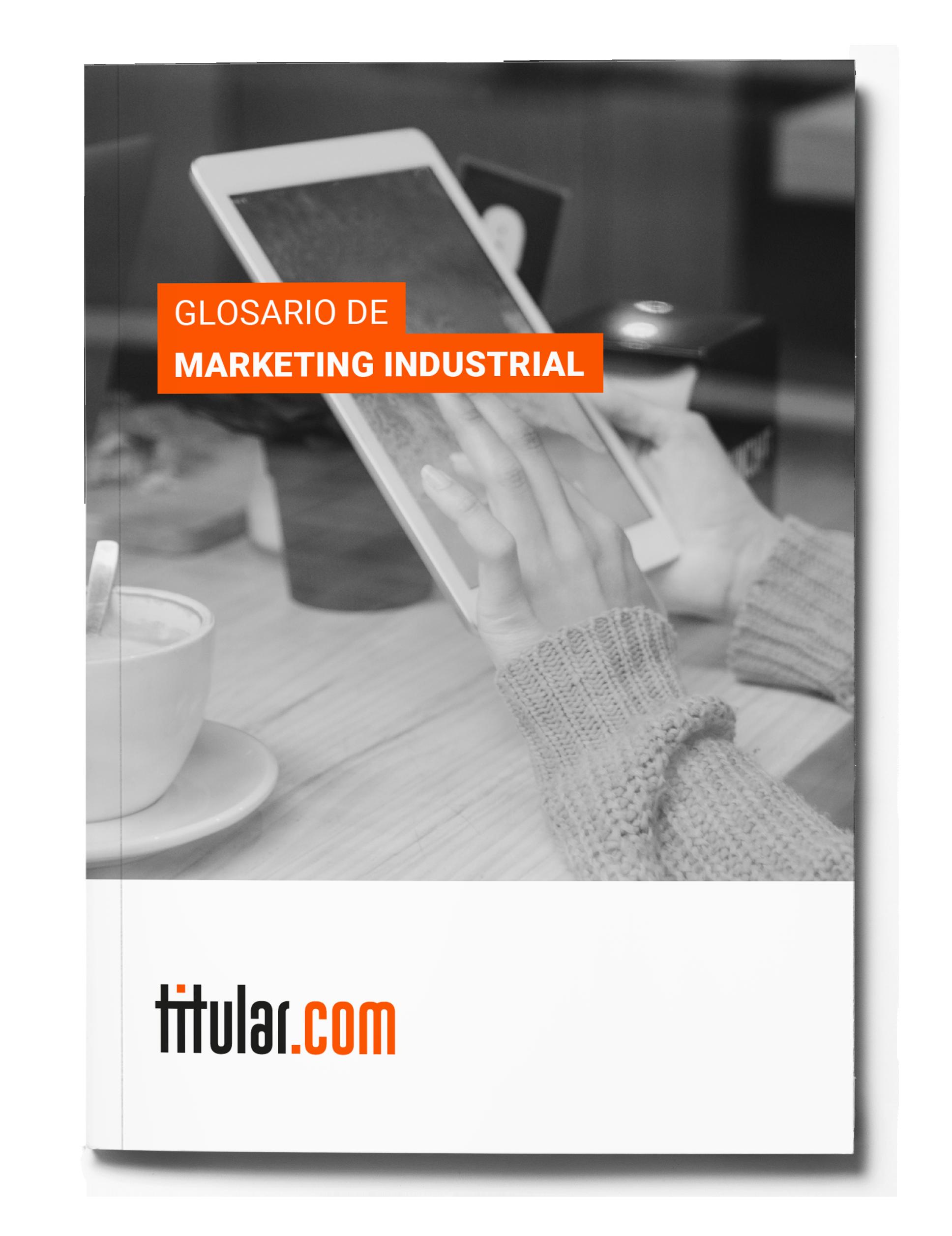 Glosario de marketing industrial